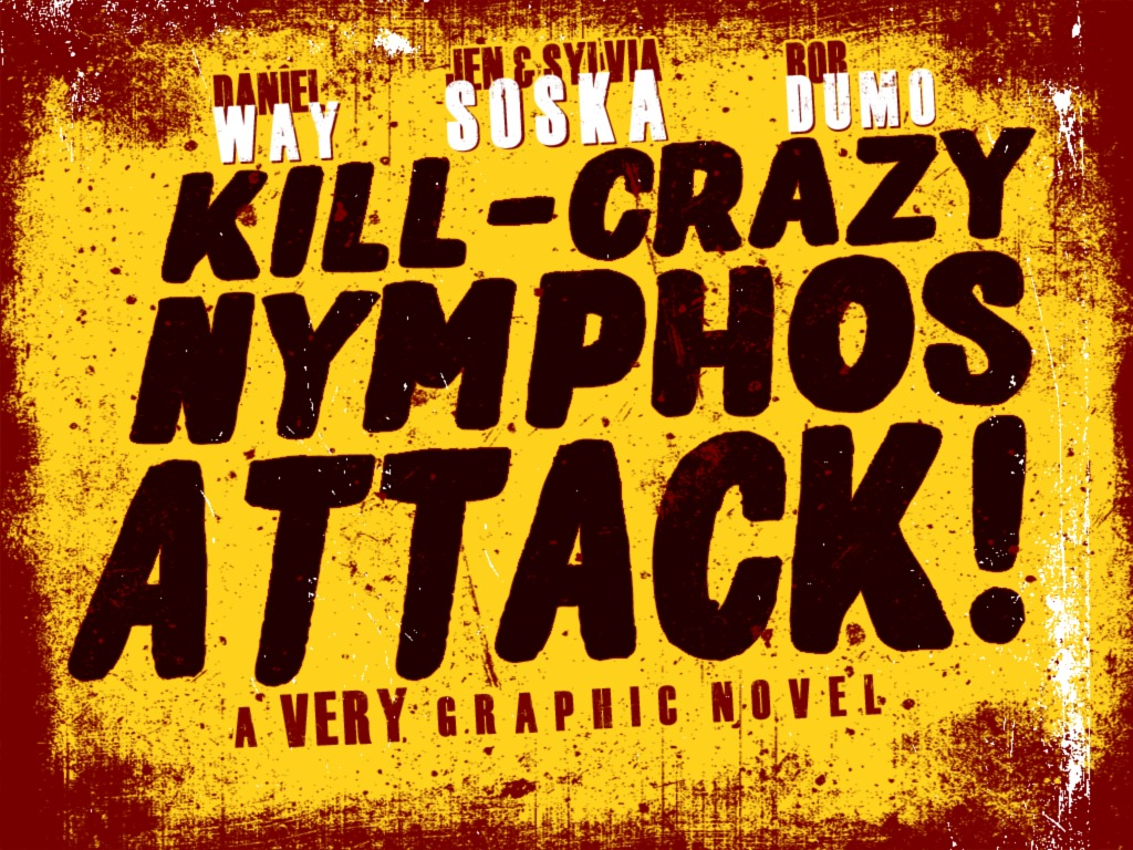 Kill-Crazy-Nymphos-Attack