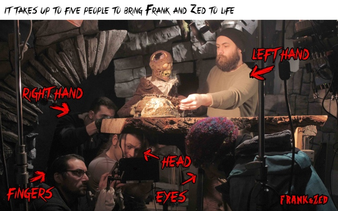 It takes up to 5 techniciants to control the puppets in Frank & Zed