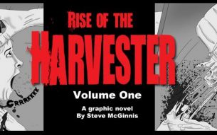 COMES THE HARVESTER… IN THE DARK MIND OF ARTIST STEVE MCGINNIS (Part Two)
