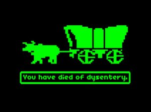 How most Oregon Trail games end.