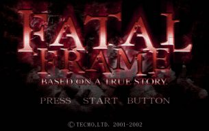 Fatal Frame Revisited